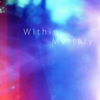 Within Mystery